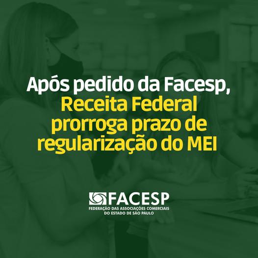Notícia: Após pedido da Facesp, Receita Federal prorroga o prazo de regularização do MEI